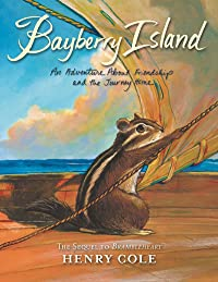 Bayberry Island: An Adventure About Friendship and the Journey Home