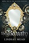 The Beauty (The Hunter Legends, #2)
