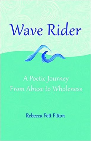 Wave Rider: A Poetic Journey from Abuse to Wholeness