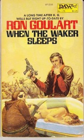 When the Waker Sleeps by Ron Goulart