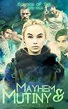 Mayhem and Mutiny (Echoes of Sol, #4)