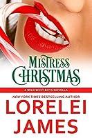 Mistress Christmas (Wild West Boys, #1)