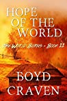 Hope Of The World (The World Burns #11)
