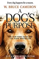 A Dog's Purpose (A Dog's Purpose #1)