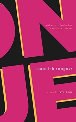 Mannish Tongues by jayy dodd