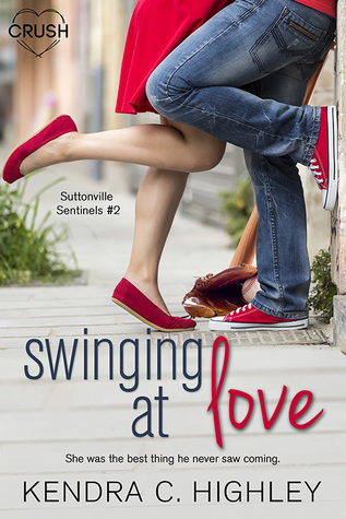 Swinging At Love by Kendra C. Highley
