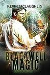 Blackwell Magic: Books Four-Six (Blackwell Magic #4-6)