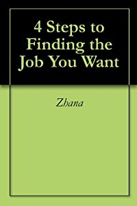 4 Steps to Finding the Job You Want