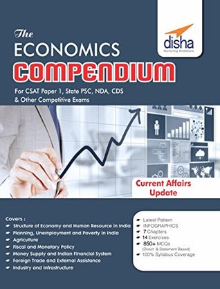 The Economics Compendium for CSAT Paper 1 State PCS CDS NDA and other Competitive Exams