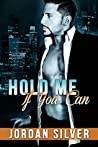 Hold Me If You Can (The Mancini Way, #2)