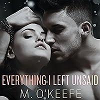 Everything I Left Unsaid (Everything I Left Unsaid, #1)