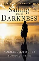 Sailing out of Darkness (Carolina Coast Stories Book 4)