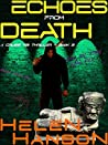 ECHOES FROM DEATH: A Cruise FBI Thriller (The Cruise FBI Thriller Series Book 3)