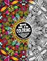Bite Me, I'm Coloring: De-stress with 50 Hilariously Fun Swear Word Coloring Pages