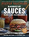 Barbecue Sauces, Rubs, and Marinades--Bastes, Butters  Glazes, Too