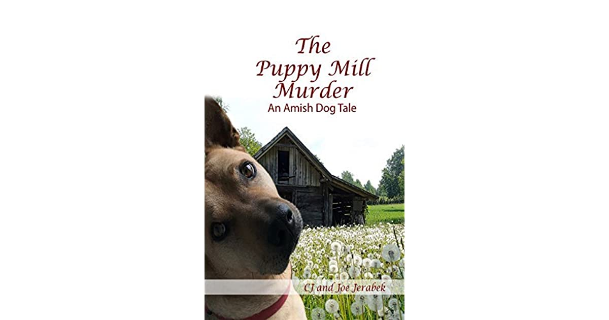 The Puppy Mill Murder (Amish Dog Tales #1) by C J  Jerabek