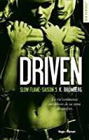 Slow flame (Driven, #5)