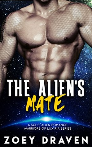 The Alien's Mate by Zoey Draven