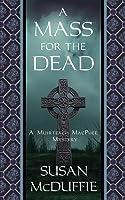 A Mass for the Dead: A Muirteach MacPhee Mystery