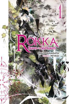 六花の勇者 (Rokka no Yuusha, #1) by Ishio Yamagata