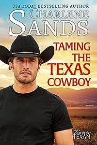 Taming the Texas Cowboy (Forever Texan Book 1)