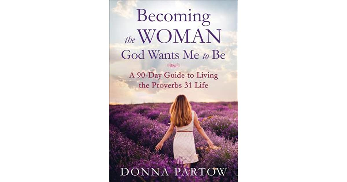 Book Giveaway For Becoming The Woman God Wants Me To Be A -4134