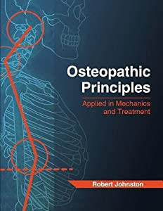 Osteopathic Principles: Applied in Mechanics and Treatment
