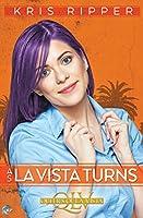 As La Vista Turns (Queers of La Vista)