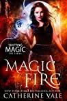 Magic Fire (Shifting Magic, #1)