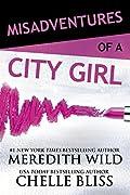 Misadventures of a City Girl (Misadventures, #2)