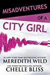 Misadventures of a City Girl (Misadventures, #1)