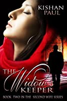 The Widow's Keeper (The Second Wife #2)