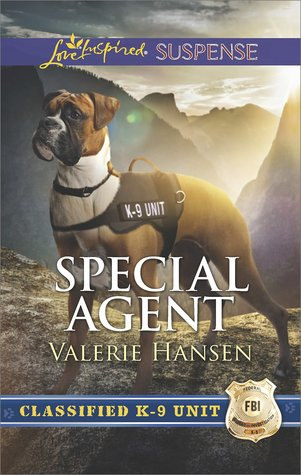 Special Agent (Classified K-9 Unit, #3)