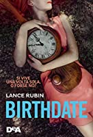 Birthdate  (Denton Little, #2)