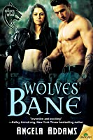 Wolves Bane (Order of the Wolf, #3)
