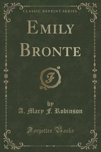 Emily Brontë  by  A. Mary F. Robinson