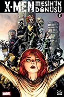 X-Men: Mesih'in Dönüşü, Cilt 2