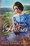 Above Rubies (Uncharted Beginnings #2)