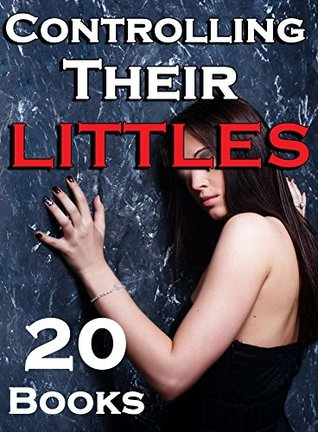 Controlling Their Littles - 20 Book Bundle