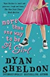More Than One Way to Be a Girl by Dyan Sheldon