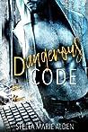 Dangerous Code