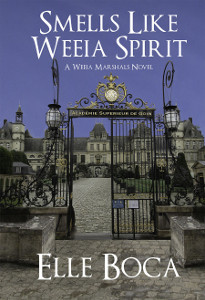 Smells Like Weeia Spirit  (The Weeia Marshals Book 3)
