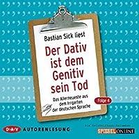 Bastian Sick liest der Dativ Ist dem Genitiv Sein Tod 4