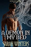 A Demon in My Bed (Sons of Sariel Book 1)