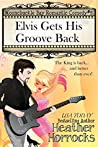 Elvis Gets His Groove Back (Moonchuckle Bay #6)