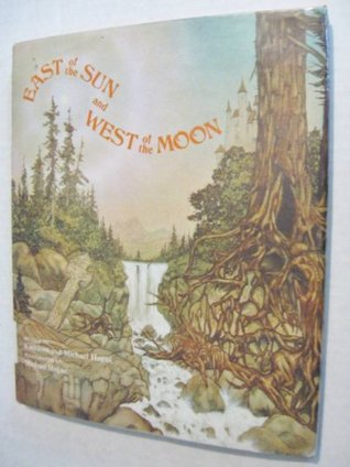 East of the Sun and West of the Moon by Kathleen Hague