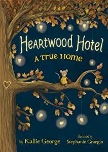 A True Home (Heartwood Hotel, #1)