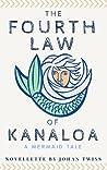 The Fourth Law of Kanaloa