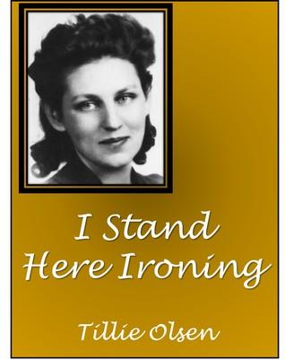 I Stand Here Ironing