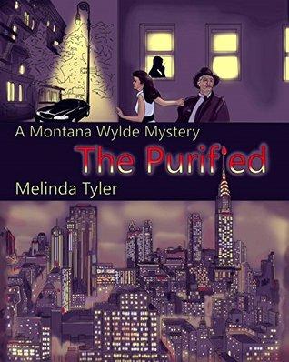 The Purified (A Montana Wylde Mystery)
